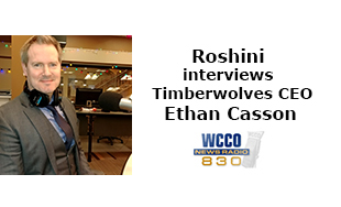 Roshini interviews MN Timberwolves CEO Ethan Casson