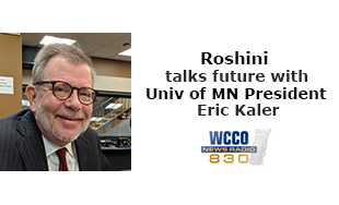Roshini talks with U of MN Pres Eric Kaler
