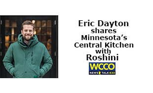 Eric Dayton shares Minnesota's Central Kitchen with Roshini