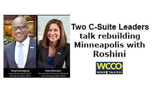 Top C-Suite executives from USBank talk rebuilding Minneapolis with Roshini on REAL Talk with Roshini