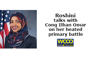 Roshini chats with Congresswoman Ilhan Omar about her heated primary battle, rebuilding Minneapolis, COVID, and Pres Trump