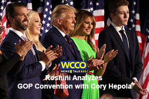 Roshini Analyzes GOP Convention with Cory Hepola on WCCO Radio