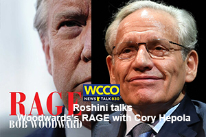 Roshini talks Woodward's RAGE Book + MN Political Divide with Cory Hepola on WCCO Radio