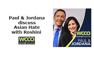 Roshini discusses hate with Paul & Jordana WCCO Radio