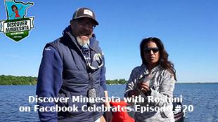 Discover Minnesota with Roshini on Facebook Celebrates Episode #20